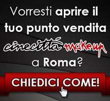 Apri il tuo punto vendita Cinecittà Make Up a Roma!