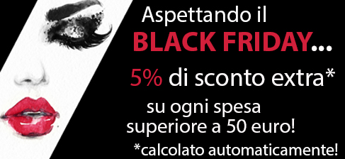 Aspettando il Black Friday...5% di sconto extra nel carrello su una spesa di 50 euro!